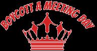 Boycott a Meeting Day